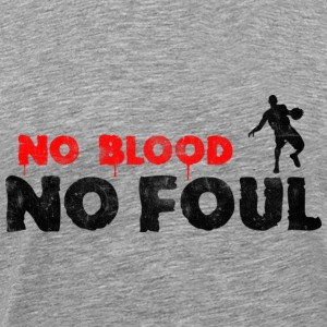 Basketball No Blood No Foul (used look) T-Shirts - Männer Premium T-Shirt