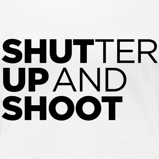 SHUTTER UP AND SHOOT
