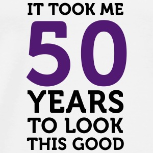 50 Years To Look Good 1 (2c)++ Camisetas - Camiseta premium hombre