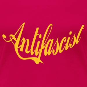 0046 Antifascist Shirt Antifaschist - Frauen Premium T-Shirt