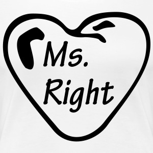 Ms Right T-Shirts - Women's Premium T-Shirt