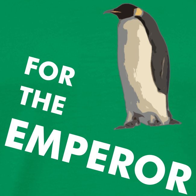 For The Emperor - Penguin
