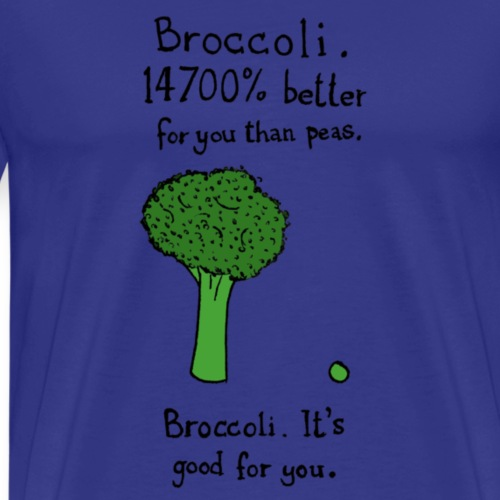 Broccoli. It's Good For You.