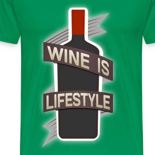 Wine is Lifestyle