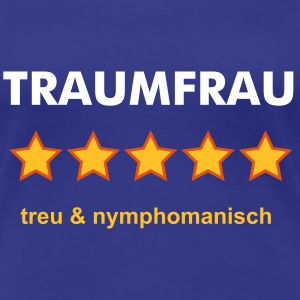 TRAUMFRAU - RATE YOURSELF with 5 STARS - Frauen Premium T-Shirt