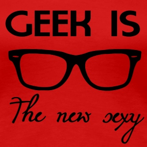 Geek is the new sexy Koszulki - Koszulka damska Premium