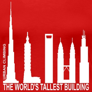 World's Tallest Building Tee shirts - T-shirt Premium Femme
