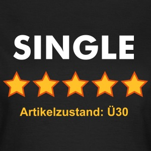 SINGLE - RATE YOURSELF with 5 STARS - Frauen T-Shirt