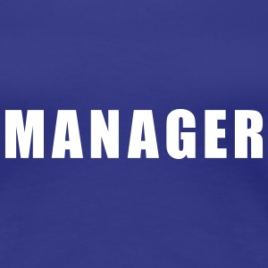 Manager T-Shirts - Frauen Premium T-Shirt