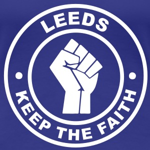 Leeds Keep Faith - Ladies T - Women's Premium T-Shirt