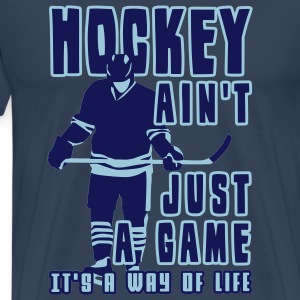 'Hockey Ain't Just A Game' Men's Big & Tall T-Shirt - Premium-T-shirt herr