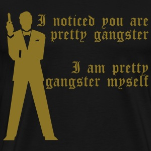 Pretty Gangster T-Shirts - Men's Premium T-Shirt