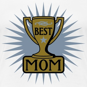 Best Mom | Beste Mama | Bester Mutter | Auszeichnung | Pokal T-Shirts - Premium T-skjorte for kvinner