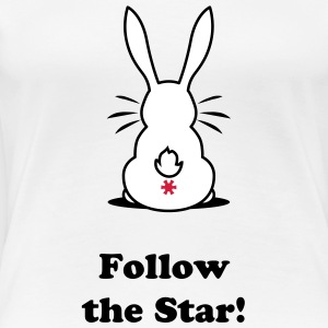 Folge dem Arschloch | Follow the Asshole | Rosette | Hase | Rabbit T-Shirts - Vrouwen Premium T-shirt