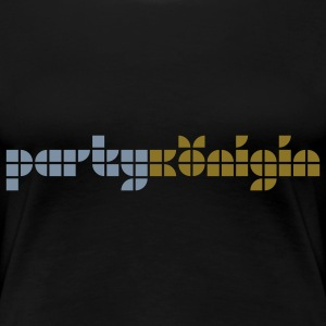 Girly-Shirt - partykönigin - Frauen Premium T-Shirt
