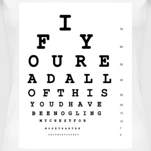 Eye Chart Shirt 1 - Women's Premium T-Shirt