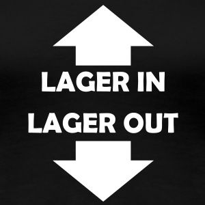 lager in lager out T-Shirts - Frauen Premium T-Shirt