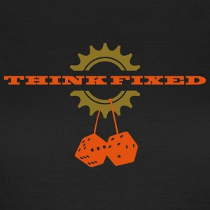 think fixed - Frauen T-Shirt