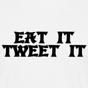 Eat it Tweet it T-shirt - Maglietta da uomo