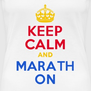 Keep Calm and Marath On - Women's Premium T-Shirt