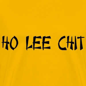 Ho Lee Chit - Holy Shit (Chinese) T-shirts - Mannen Premium T-shirt