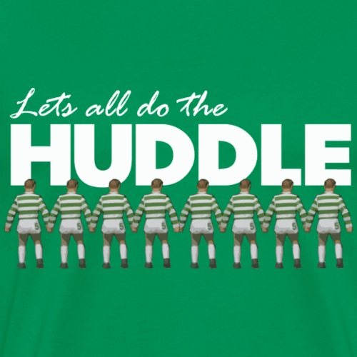 Lets all do the Huddle