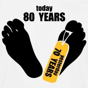 today 80 years yesterday 70 years Tee shirts - T-shirt Homme