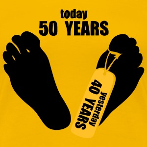 today 50 years yesterday 40 years Tee shirts - T-shirt Premium Femme