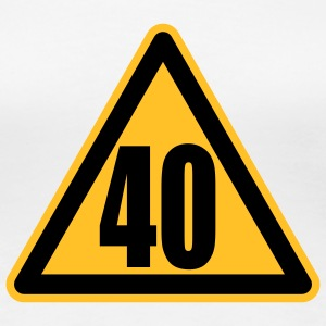 Warning 40 | Achtung 40 T-Shirts - Women's Premium T-Shirt