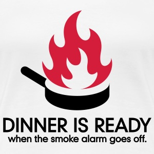 Dinner Is Ready 1 (2c)++ T-shirts - Vrouwen Premium T-shirt