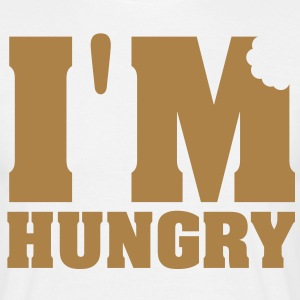 I'M HUNGRY !!! - Men's T-Shirt