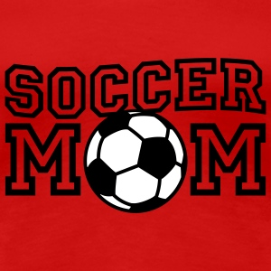 Soccer Mom | Fußball Mutter T-Shirts - Premium T-skjorte for kvinner
