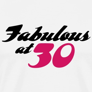 Fabulous At 30 (2c) T-Shirts - Men's Premium T-Shirt