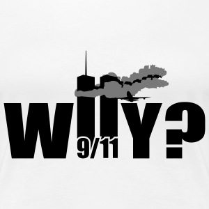 WHY | NY | World Trade Center | 9/11 T-Shirts - Vrouwen Premium T-shirt