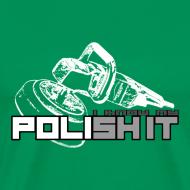 Design ~ Detailing World 'Polish It/I Know My...' T-Shirt
