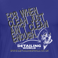 Design ~ Detailing World 'Just Ain't Clean Enough' T-Shirt