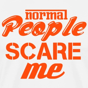 Normal people scare me T-shirts - Mannen Premium T-shirt