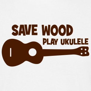 Save Wood Play Ukulele - Männer T-Shirt