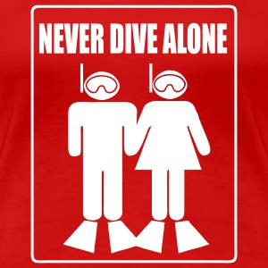 Never Dive Alone - Imp.Flex - T-shirt Premium Femme