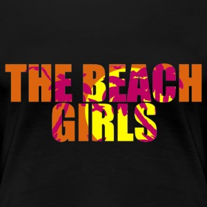 the beach girls Camisetas - Camiseta premium mujer