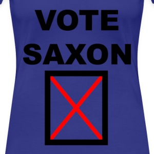 Vote Saxon Girl's - Frauen Premium T-Shirt