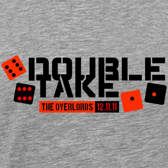 Overlords Official Double Take 2011 Tee