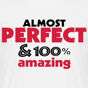 perfect and amazing (2c) T-Shirts - Männer T-Shirt