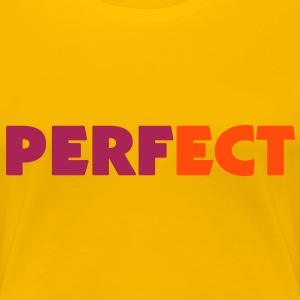 Perfect (2c) T-Shirts - Frauen Premium T-Shirt