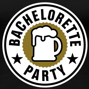 Bachelorette Party | Beer | Bier T-Shirts - Frauen Premium T-Shirt