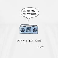 Design ~ Stop the bad music - Men's white