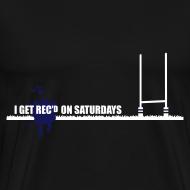 Design ~ Men's I Get Rec'd Big & Tall T-Shirt