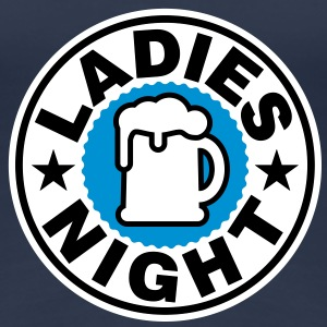 Ladies Night | Beer | Bier T-Shirts - Koszulka damska Premium