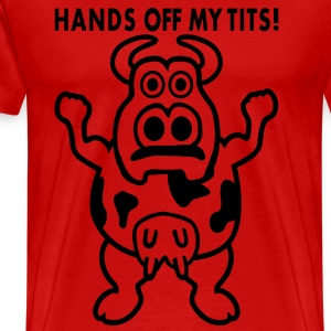 Hands Off My Tits! T-Shirts - Men's Premium T-Shirt