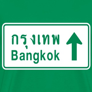 Bangkok, Thailand / Highway Road Traffic Sign - Men's Premium T-Shirt